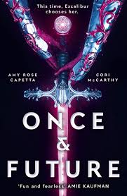 Once and Future Book Cover - standout Young Adult fiction of 2020