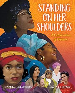 Standing On Her Shoulders book cover - Books to Celebrate Moms